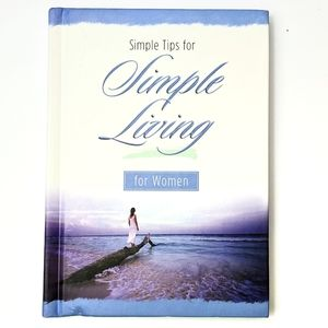 Simple Tips for Simple Living for Women Book